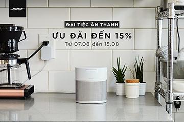 [KHUYẾN MẠI VÀNG] GIẢM TỚI 15% DÒNG LOA, TAI NGHE BOSE CHÍNH HÃNG