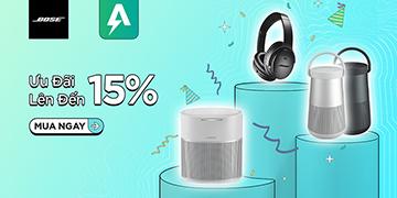 SIÊU SALE sinh nhật:  Giảm tới 15% Bose chính hãng trên toàn hệ thống