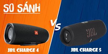 """So sánh JBL Charge 4 và Charge 5: Loa nào """"thu phục"""" được bạn"""