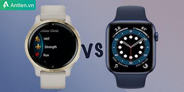So sánh Garmin Venu 2/2S và Apple watch Series 6